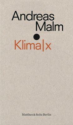 Klima x (eBook, ePUB) - Malm, Andreas