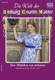 Die Welt der Hedwig Courths-Mahler 523 - Liebesroman (eBook, ePUB)