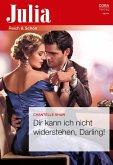 Dir kann ich nicht widerstehen, Darling! (eBook, ePUB)