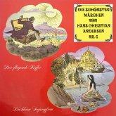 Die schönsten Märchen von Hans Christian Andersen, Folge 4 (MP3-Download)