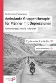 Ambulante Gruppentherapie für Männer mit Depression (eBook, PDF)