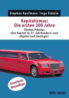 Kapitalismus: Die ersten 200 Jahre - Kaufmann, Stephan;Stützle, Ingo