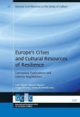 Europe's Crises and Cultural Resources of Resilience