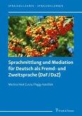 Sprachmittlung und Mediation für Deutsch als Fremd- und Zweitsprache (DaF/DaZ)