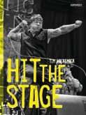 HIT THE STAGE