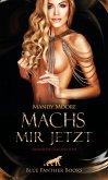 Machs mir jetzt   Erotische Geschichten (eBook, PDF)