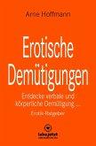 Erotische Demütigungen   Erotischer Ratgeber (eBook, PDF)