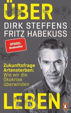 Über Leben (Mängelexemplar) - Steffens, Dirk;Habekuß, Fritz