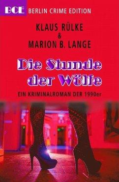 Die Stunde der Wölfe (eBook, ePUB) - Rülke, Klaus