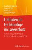 Leitfaden für Fachkundige im Laserschutz (eBook, PDF)