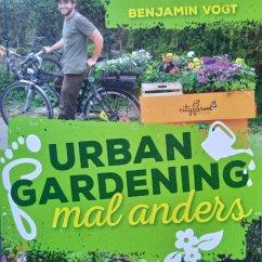 Urban Gardening mal anders (MP3-Download) - Vogt, Benjamin