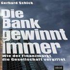 Die Bank gewinnt immer (MP3-Download)