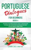 Portuguese Dialogues for Beginners Book 4