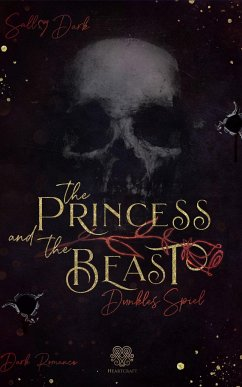 The Princess and the Beast - Dunkles Spiel - Dark, Sally