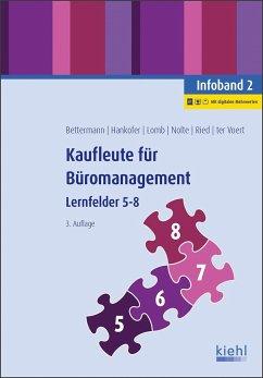 Kaufleute für Büromanagement - Infoband 2 - Bettermann, Verena;Hankofer, Sina Dorothea;Lomb, Ute