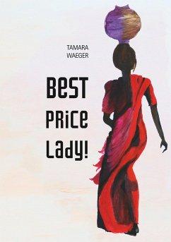 Best Price, Lady!