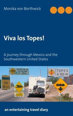 Viva los Topes!