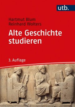 Alte Geschichte studieren - Blum, Hartmut;Wolters, Reinhard