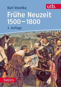 Frühe Neuzeit 1500-1800 - Vocelka, Karl