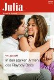 In den starken Armen des Playboy-Docs (eBook, ePUB)