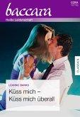 Küss mich - küss mich überall (eBook, ePUB)