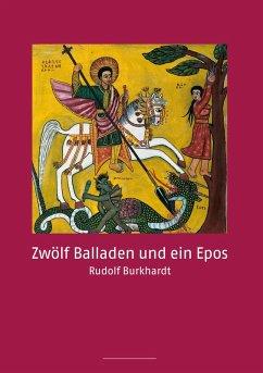Zwölf Balladen und ein Epos (eBook, ePUB)