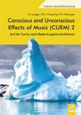 Conscious and Unconscious Effects of Music (CUEM) 2