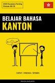 Belajar Bahasa Kanton - Cepat / Mudah / Efisien (eBook, ePUB)