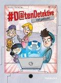 #Datendetektive. Band 2. Voll gefälscht! (eBook, ePUB)