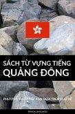 Sách T¿ V¿ng Ti¿ng Qu¿ng Ðông (eBook, ePUB)