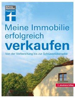 Meine Immobilie erfolgreich verkaufen (eBook, ePUB) - Siepe, Werner
