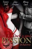 Dark is your PASSION (eBook, ePUB)