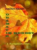 Dramatik im Herbst (eBook, ePUB)