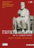 Staufisches Kaisertum im 12. Jahrhundert (Restauflage)