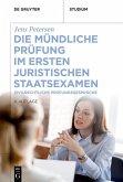 Die mündliche Prüfung im ersten juristischen Staatsexamen (eBook, PDF)