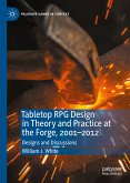 Tabletop RPG Design in Theory and Practice at the Forge, 2001-2012 (eBook, PDF)