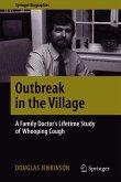 Outbreak in the Village (eBook, PDF)
