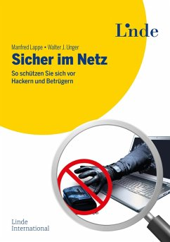 Sicher im Netz (eBook, PDF) - Lappe, Manfred; Unger, Walter J.