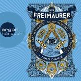 Die Freimaurer - Der mächtigste Geheimbund der Welt (Ungekürzte Lesung) (MP3-Download)