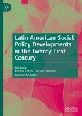 Latin American Social Policy Developments in the Twenty-First Century