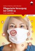 Pflegerische Versorgung bei COVID-19