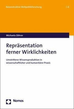 Repräsentation ferner Wirklichkeiten - Zöhrer, Michaela