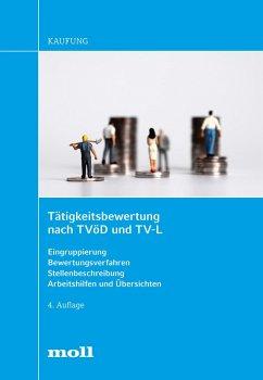 Tätigkeitsbewertung nach TVöD und TV-L (eBook, PDF) - Kaufung, Harald