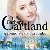 A conquista de um Sonho (A Eterna Coleção de Barbara Cartland 21) (MP3-Download)