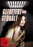 Gefoltert und gequält - 3 Filme Box