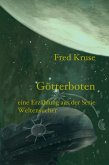 Götterboten - Eine Erzählung aus der Serie >Weltensucher< (eBook, ePUB)