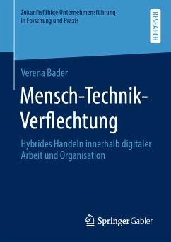 Mensch-Technik-Verflechtung (eBook, PDF) - Bader, Verena