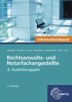 Rechtsanwalts- und Notarfachangestellte, Informationsband - Rechtsanwalts- und Notarfachangestellte, 3. Ausbildungsjahr, Informationsband