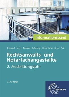 Rechtsanwalts- und Notarfachangestellte, Informationsband - Rechtsanwalts- und Notarfachangestellte, 2. Ausbildungsjahr, Informationsband