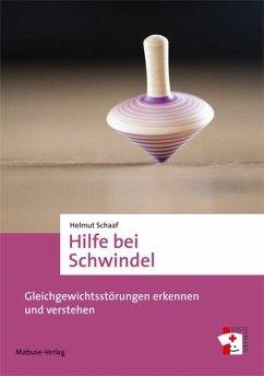 Hilfe bei Schwindel - Schaaf, Helmut
